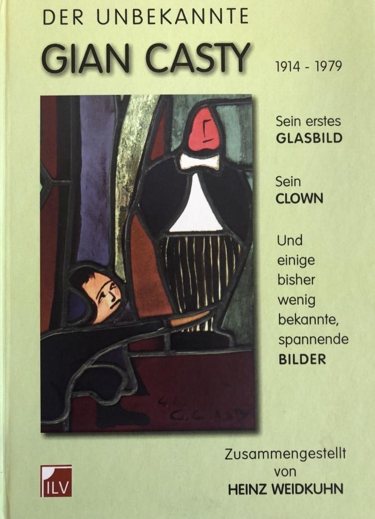 Der unbekannte Gian Casty - Glaskunst & Schweizer Kirchen Glasmalerei